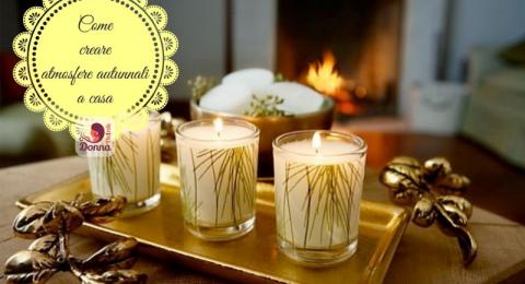 Sette passi per creare atmosfere autunnali nella propria abitazione